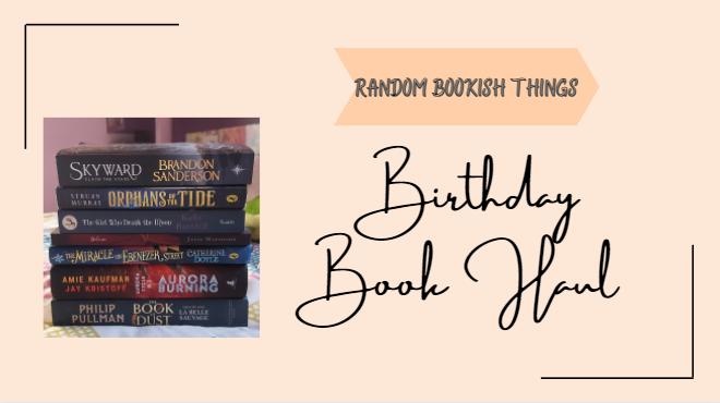 Birthday Book Haul!